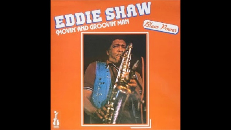 EDDIE SHAW (Stringtown, Mississippi, USA) - Big Leg Woman