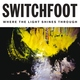 Switchfoot - I Won't Let You Go