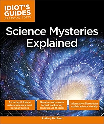 Science Mysteries Explained - Anthony Fordham