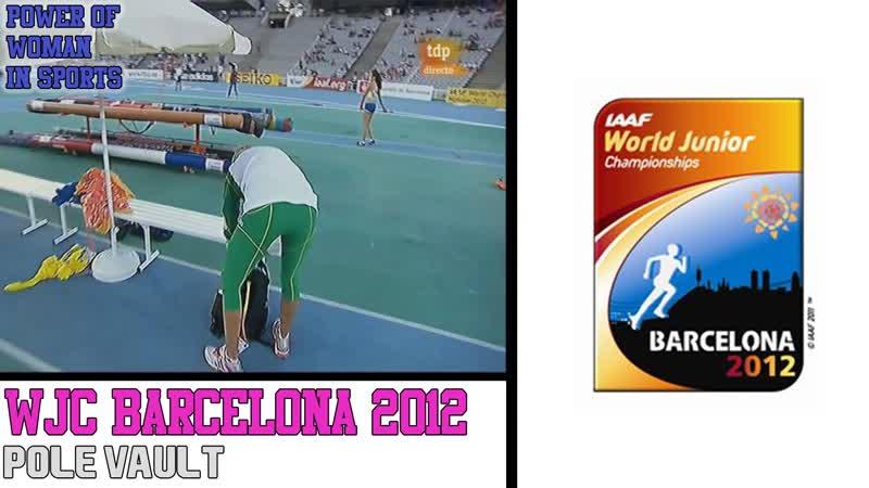 2012 WCJ Barcelona Girls Of Pole Vault