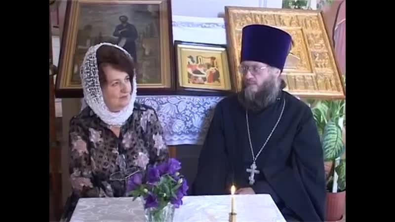 19 Духовные беседы с отцом Александром Фахрутдиновым 2018 Рождество Пресвятой Богородицы