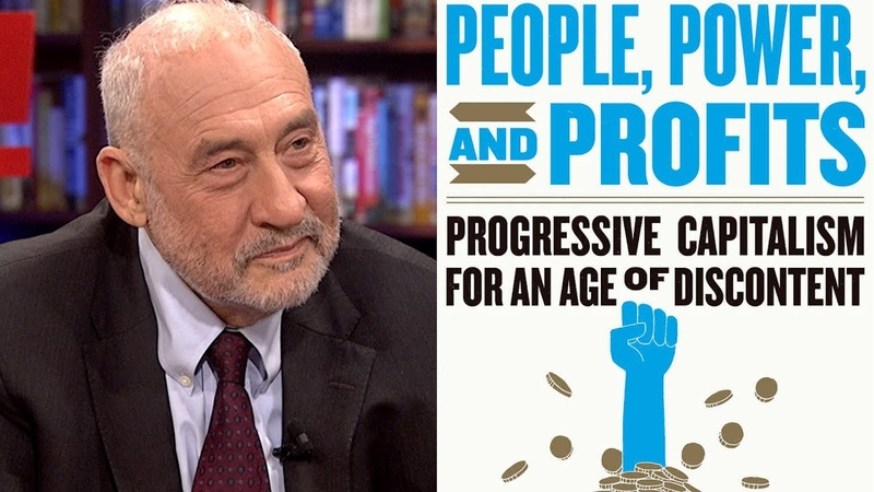 Economist Joseph Stiglitz Capitalism Hasn't Been Working for Most People for the Last 40 Years