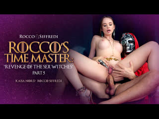 Kaisa nord rocco's time master  revenge of the sex witches | anal big tits russian brazzers porn порно