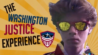 The Washington Justice Experience