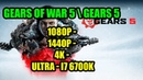 Gears of War 5 Gears 5 GTX 1060 WINDFORCE OC 6G 1080p 1440p 4K Ultra i7 6700k