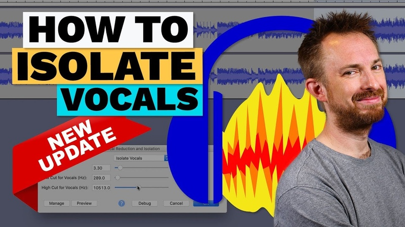 How to Isolate Vocals in Audacity Remove Music and Keep Vocals