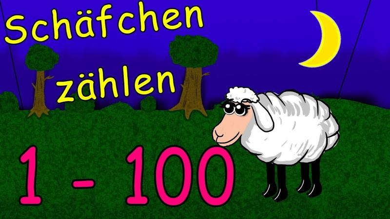 Schafe zählen zum einschlafen und lernen 1 100 zählen lernen lied deutsch