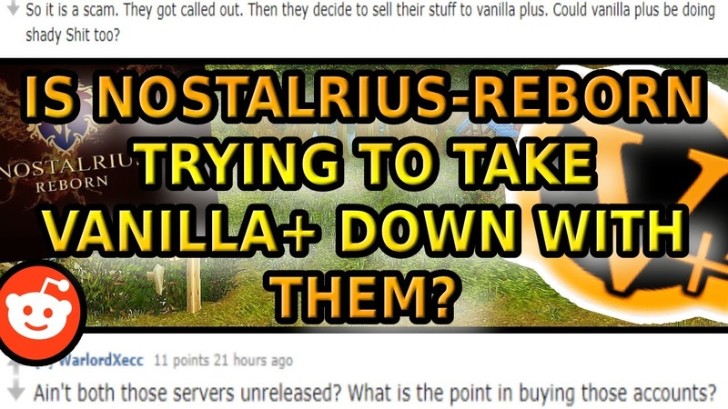 NOSTALRIUS REBORN SMEAR CAMPAIGN AGAINST VANILLA OR IS IT MORE - WoWServers Discussion
