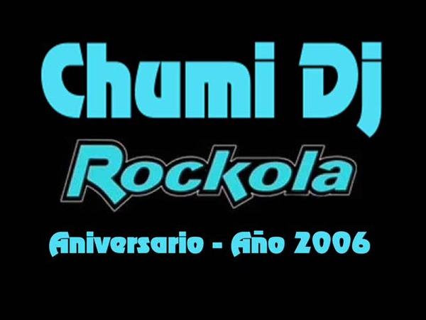 CHUMI DJ @ ROCKOLA 'ANIVERSARIO AÑO 2006'
