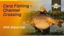 Carp Fishing Channel Crossing