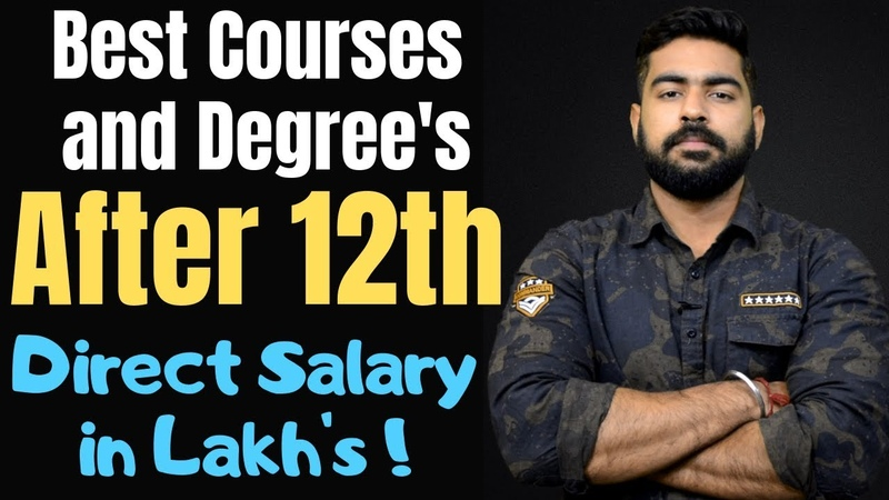 Best Courses and Degrees after 12th | Direct Salary in Lakhs | Science | Commerce | Arts | 2019