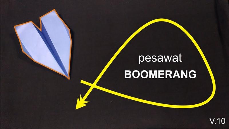 Boomerang Paper AirPlane Cara membuat Pesawat Kertas Bumerang V 10