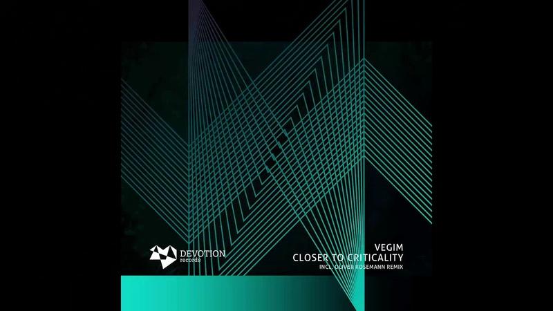 Vegim - Closer to Critically (Oliver Rosemann Remix) [DVTR072]