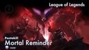 [League of Legends на русском] Pentakill: Mortal Reminder [Onsa Media]