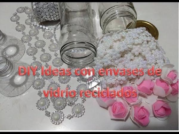 DIY Dos Ideas bonitas con envases de vidrio reciclados .Best out of waste ideas