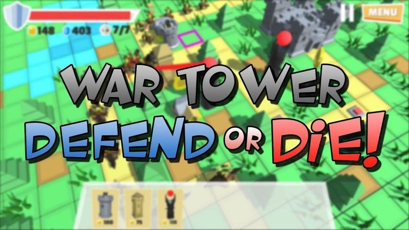 WAR TOWER DEFEND or DIE MAIN TRAILER