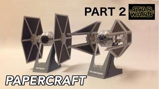 Hire to make Tie Fighter Tie Interceptor Starwars PaperCraft (PART 2)