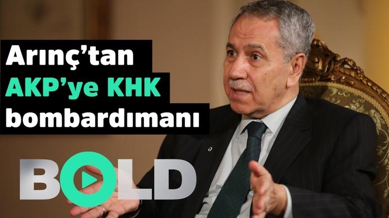 Arınç'tan AKP'ye KHK bombardımanı