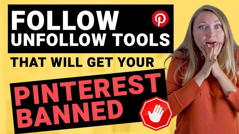 PINTEREST FOLLOW UNFOLLOW TOOLS That Will Get Your Account Suspended