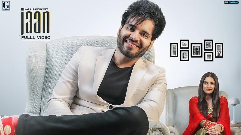 Jaan Karaj Randhawa Ft Himanshi Khurana Official Song Latest Punjabi Songs 2019 GK Geet MP3