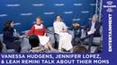 Vanessa Hudgens Leah Remini Jennifer Lopez talk about their moms inspiring them