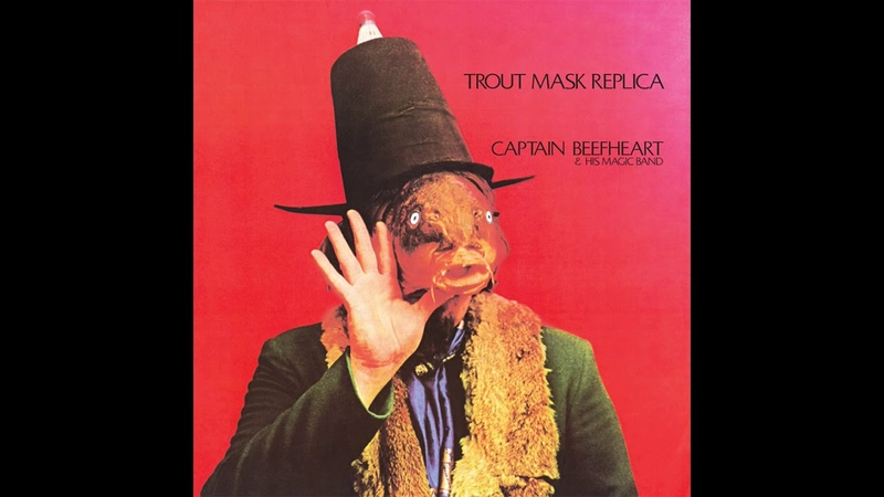 Captain Beefheart – Trout Mask Replica FULL ALBUM HQ SOUND 720p