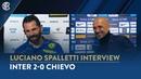 INTER 2-0 CHIEVO | LUCIANO SPALLETTI INTERVIEW: Congratulations to Sergio Pellissier!
