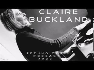 Techno Zone Podcast #028 - Claire Buckland