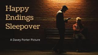 Happy Endings Sleepover (2019) - Full HD - Subtítulos en español
