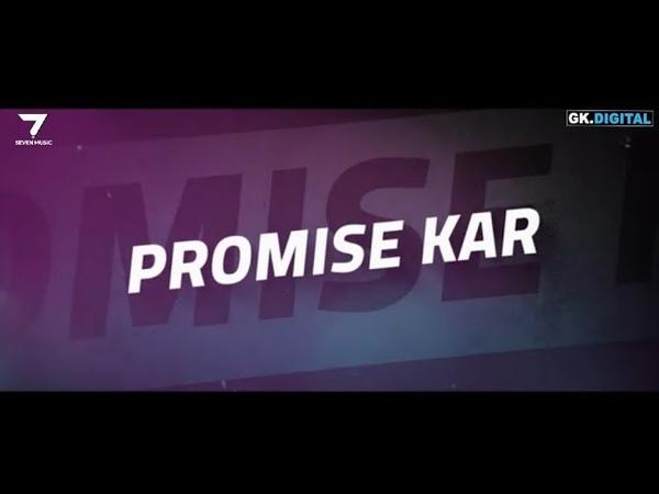 Promise Kar Shabad Lyrical Video Babbu Ikwinder Singh New Punjabi Song 2019 Seven Music