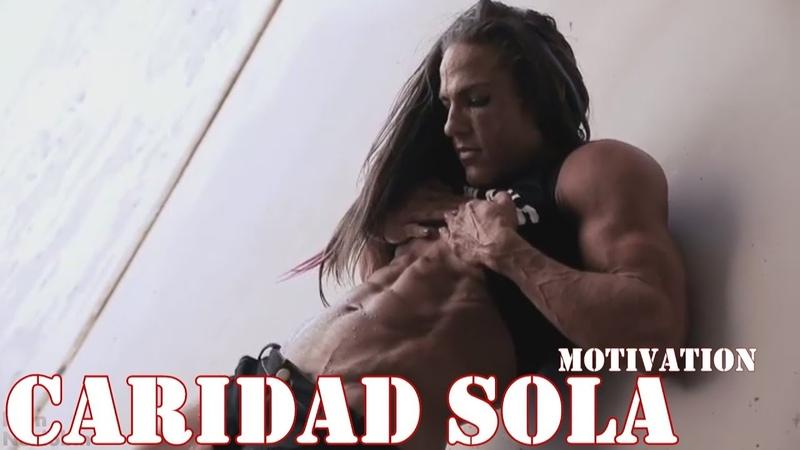 Caridad Sola - Motivation