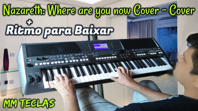 Musica - Where are you now Cover Ritmo para Baixar - MM Teclas