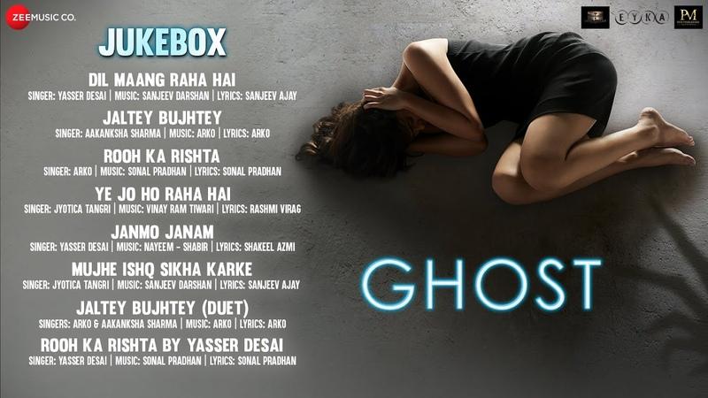 Ghost Full Movie Audio Jukebox Vikram Bhatt Sanaya Irani Shivam Bhaargava