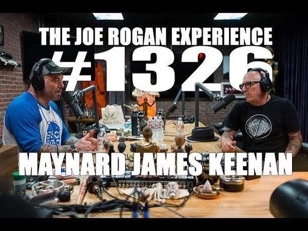 Joe Rogan Experience 1326 Maynard James Keenan