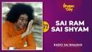72 Sai Ram Sai Shyam Mere Sai Ram Radio Sai Bhajans