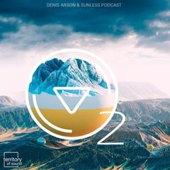 Sunless - O2 (Denis Arson podcast 17.06.2019) #33