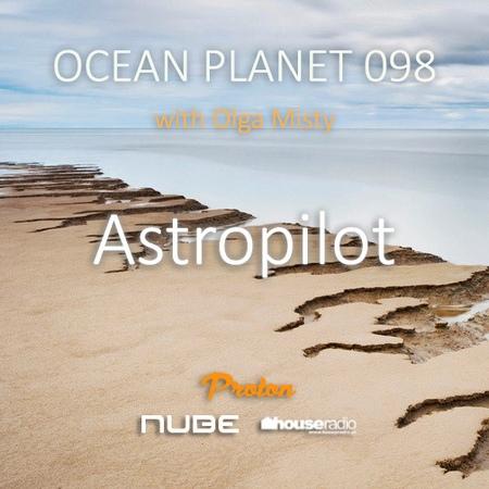 Olga Misty - Ocean Planet 098 [Aug 05 2019] on Proton Radio 98