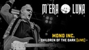 Mono Inc Children Of The Dark live at M'era Luna 2017