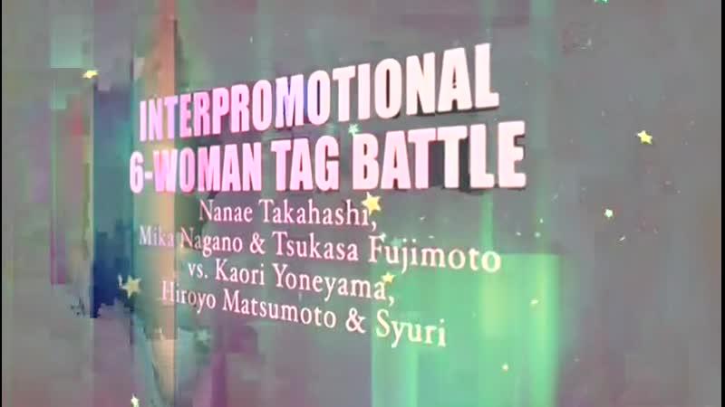 Hiroyo Matsumoto Kaori Yoneyama Syuri vs Mika Nagano Nanae Takahashi Tsukasa Fujimoto
