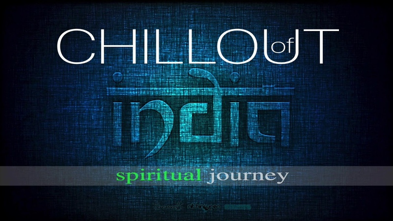 INDIA CHILLOUT MUSIC MIX 2019