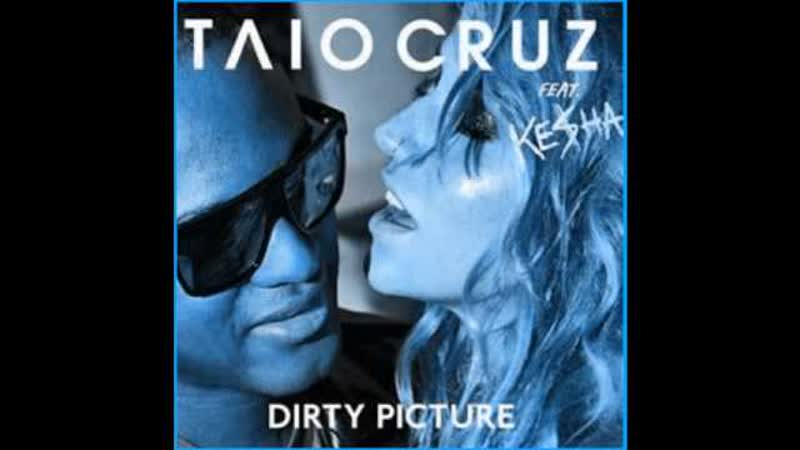 Taio Cruz Feat. Kesha - Dirty Picture (C) 2010 Universal Island Records Ltd