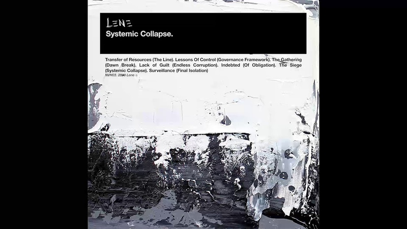 Lene - The Seige (Systemic Collapse) [NVH03]
