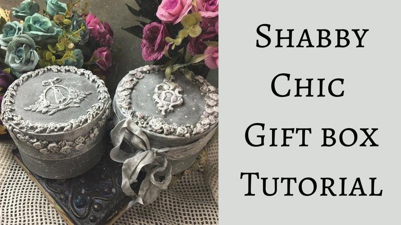OLD CHOCOLATE BOX TO BEAUTIFUL SHABBY CHIC GIFT BOX