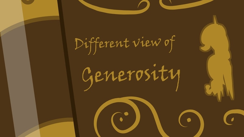 Different View of Generosity mlp animation