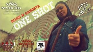 "D'yadya J.i., Julia Bura', Professor - ""One Shot"" [""Blues n Gangsta""] 2020"
