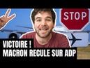 Victoire ! Macron recule sur la privatisation dADP