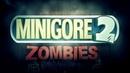 Играем в бесммертный мобильный хит - Minigore 2 Zombies!