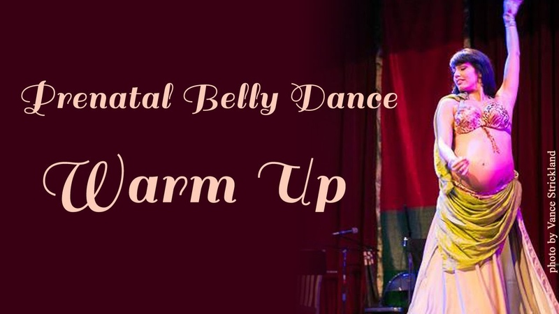 Belly Dance Lessons Prenatal Warmup part 2