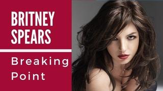 Britney Spears  Breaking Point (full documentary)