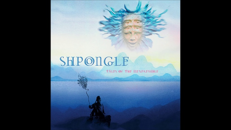 Shpongle Tales Of The Inexpressible Remastered Full Album